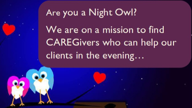 We are on a Mission to Find Evening and Night CAREGivers
