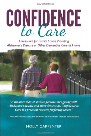 Confidence to Care, A Home Instead Press Publication